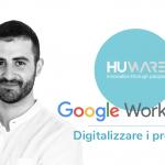 Digitalizzare i processi con Google Workspace, te lo racconta Giacomo